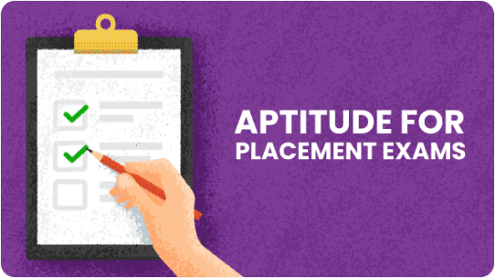 Aptitude for placement exams